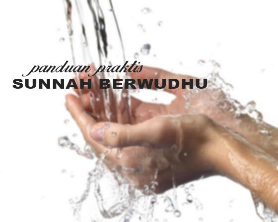 panduan sunnah dalam wudhu